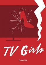 """Cover of """"TV Girls"""" featuring an illustration of a high-heeled show cracking a TV screen"""