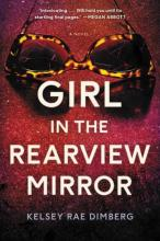 Cover of Girl in the Rearview Mirror by Kelsey Rae Dimberg