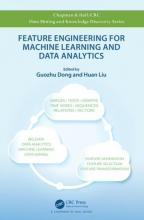 Feature Engineering for Machine Learning and Data Analytics