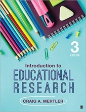 Introduction to Educational Research, 3rd Ed, Craig Mertler