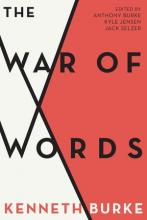 Cover of The War of Words by Kenneth Burke co-edited by Kyle Jensen