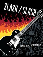 Cover of Slash / Slash co-written by W. Todd Kaneko