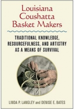 """book cover for """"Louisian Coushatta Basket Makers"""""""
