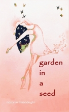 Cover of Garden in a Seed by Nazanin Mirsadeghi