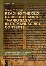 Cover of Reading the Old Norse-Icelandic 'Maríu saga' in Its Manuscript Contexts by Daniel Najork