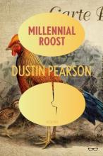 Cover of Millennial Roost by Dustin Pearson