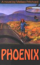 Cover of Phoenix by Melissa Pritchard