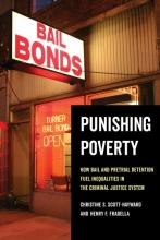 Punishing Poverty Henry F. Fradella Christine S. Scott-Hayward criminal justice