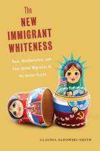 Cover of The New Immigrant Whiteness by Claudia Sadowski-Smith