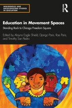 Cover of Education in Movement Spaces co-edited by Timothy San Pedro