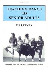 """""""Teaching Dance to Senior Adults"""" book cover"""