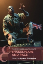 Cover of The Cambridge Companion to Shakespeare and Race edited by Ayanna Thompson