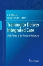 """Cover of """"Training to Deliver Integrated Care"""" with a blue background"""