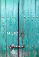 "Cover of the book ""Mine"" a weathered teal wooden door with close-up of rusted latch and lock"