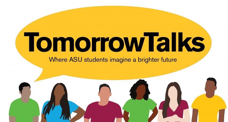 flyer for ASU student engagement initiative TomorrowTalks