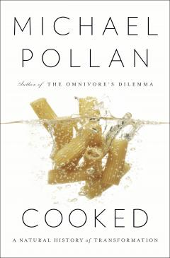 """Cooked"" by Michael Pollan"