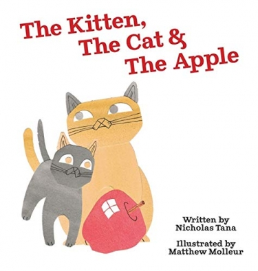 Cover of The Kitten, The Cat and The Apple by Nicholas Tana