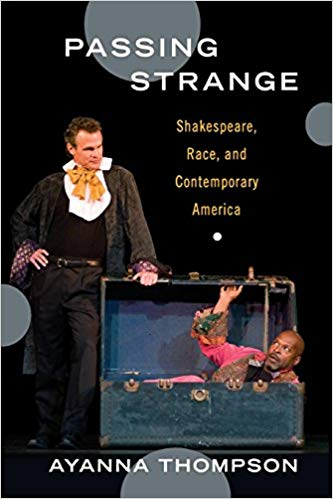 "Cover of ""Passing Strange"" by Ayanna Thompson featuring a man in a box and another man on a stage"