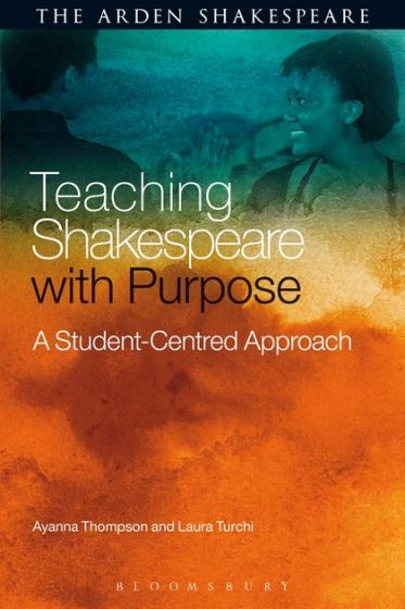 """Cover of """"Teaching Shakespeare with Purpose"""" by Thompson and Turchi featuring a red and blue background and actors' faces"""