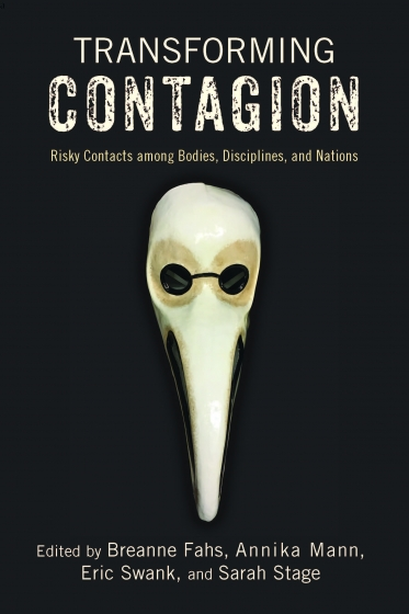 """""""Transforming Contagion"""" book cover with plague mask on front"""