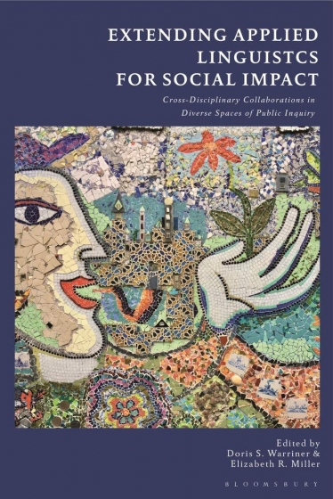 Cover of Extending Applied Linguistics for Social Impact co-edited by Doris Warriner