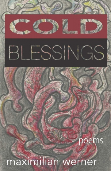 Cover of Cold Blessings by Maximilian Werner